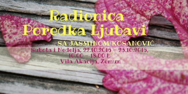 Radionica Poredka Ljubavi sa Jasminom Kosanović
